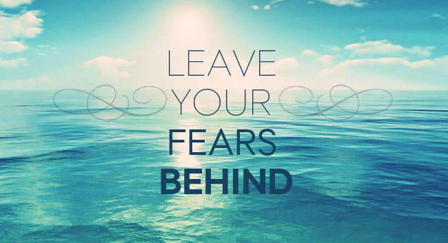 Leave Your Fears Behind – FearfulAdventurer.com